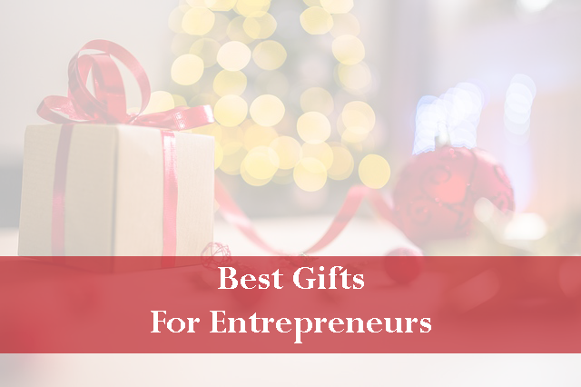 Best gifts for entrepreneur