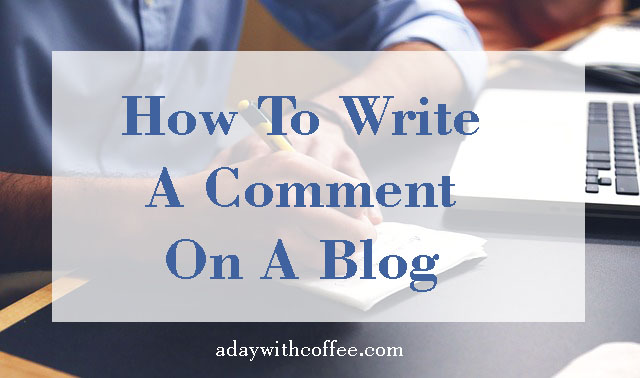 How to write a comment on a blog