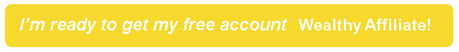 yellow button to sign up with wealthy affiliate
