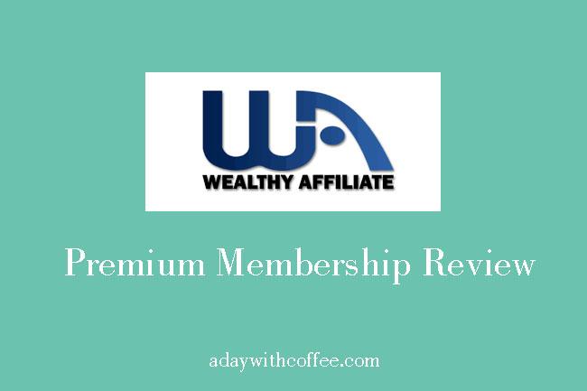 Wealthy Affiliate: Premium Membership Review 2018