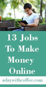 13 jobs to make money online