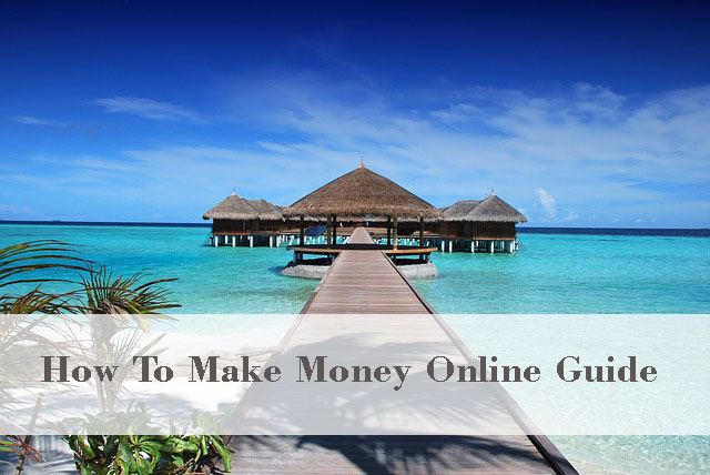 how to make money online guide