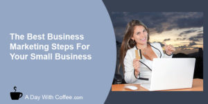Best 19 Small Business Marketing Steps