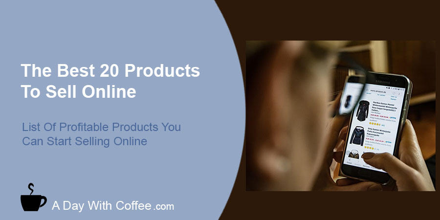 Best 20 Products To Sell Online