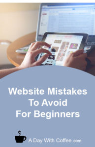 Website Mistakes To Avoid For Beginners