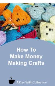 Make Money Making Crafts