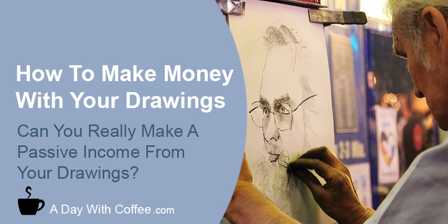 Make Money With Your Drawings