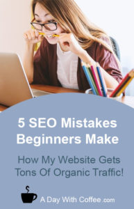 5 SEO Mistakes Beginners Make - Girl with A Laptop