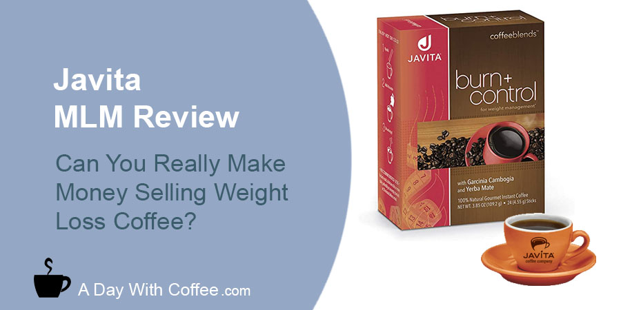 Javita Coffee MLM Review - Weight Loss Coffee