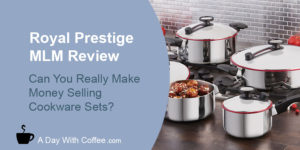 Royal Prestige MLM Review - Cookware set