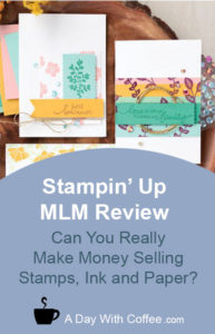 Stampin' Up MLM Review - Paper Cards