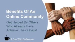 Benefits Of An Online Community