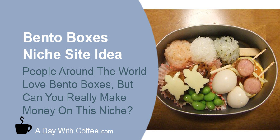 Bento Boxes Niche Site Idea