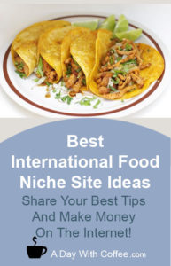 Best International Food Niche Site Ideas - Tacos
