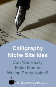 Calligraphy Niche Site Idea